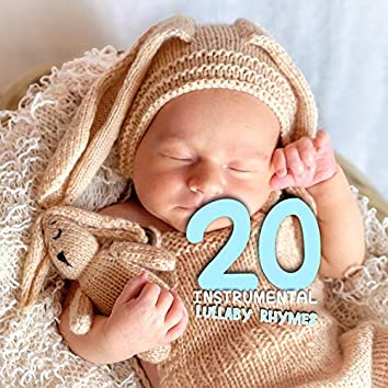 #20 Instrumental Lullaby Rhymes für Playtime
