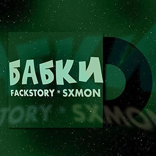 FACKSTORY & Sxmon