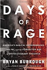 Days of Rage by Bryan Burrough (2015-05-07) Hardcover