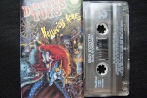 Hellacious Acres by Dangerous Toys (1991-02-28)
