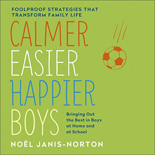 Calmer, Easier, Happier Boys audiobook cover art