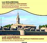 La Dolorosa/ Las Leandras