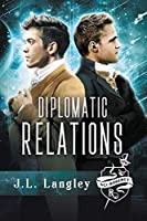 Diplomatic Relations: NULL (The Sci-Regency Series)