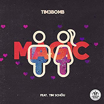 Magic (feat. Tim Schou)