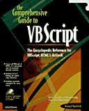 The Comprehensive Guide to Vb Script: The Encyclopedic Reference for Vbscript, Html & Activex by Richard Mansfield (1996-11-02) -