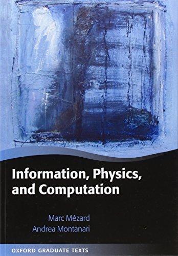 Information, Physics, and Computation (Oxford Graduate Texts)