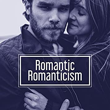 Romantic Romanticism - Flame Feeling, Greatest Love, Dazzling Feeling, Sense of Security, Joint Life