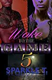 Woke To The Game - Part 5 (English Edition)