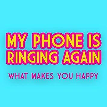 My Phone Is Ringing Again - Single
