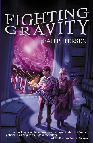 Fighting Gravity by [Leah Petersen]