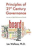 Principles of 21st Century Governance: Journey to High Performance Boards