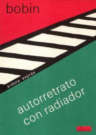 Autorretrato con radiador (Árdora exprés)