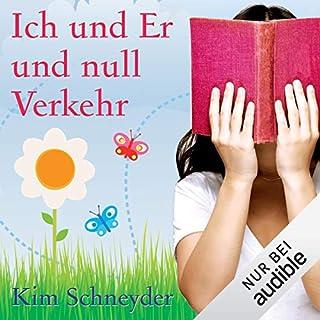 Ich und Er und Null Verkehr                   Autor:                                                                                                                                 Kim Schneyder                               Sprecher:                                                                                                                                 Irina von Bentheim                      Spieldauer: 8 Std. und 23 Min.     258 Bewertungen     Gesamt 3,6