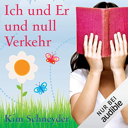 Ich und Er und Null Verkehr                   By:                                                                                                                                 Kim Schneyder                               Narrated by:                                                                                                                                 Irina von Bentheim                      Length: 8 hrs and 23 mins     Not rated yet     Overall 0.0