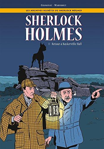 Les Archives secrètes de Sherlock Holmes - Tome 01: Retour à Baskerville Hall