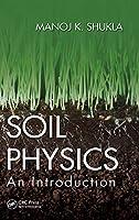 Soil Physics: An Introduction