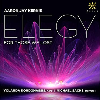 Elegy (For Those We Lost) [Arr. for Trumpet & Harp]