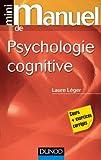 Mini manuel de psychologie cognitive
