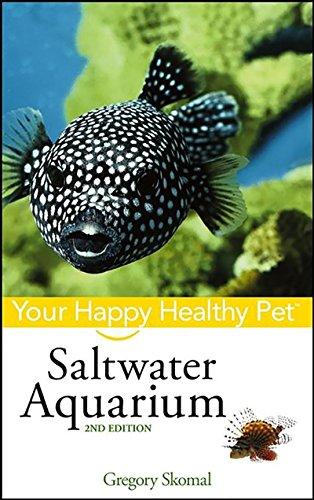 Saltwater Aquarium: Your Happy Healthy Pet (English Edition)