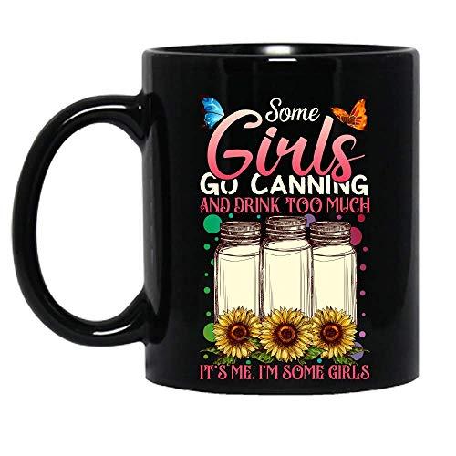 N\A Algunas Chicas Van a enlatar y beben Demasiado. Soy yo. Algunas Chicas Taza de cerámica Tazas de café con gráficos Tazas Negras Tapas de té Novedad Personalizada 11 oz