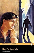 Run For Your Life, Level 1, Penguin Readers (2nd Edition) (Penguin Readers, Level 1) 2nd edition by Pearson Education (2009) Paperback