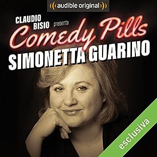 Claudio Bisio presenta Comedy Pills: Simonetta Guarino copertina