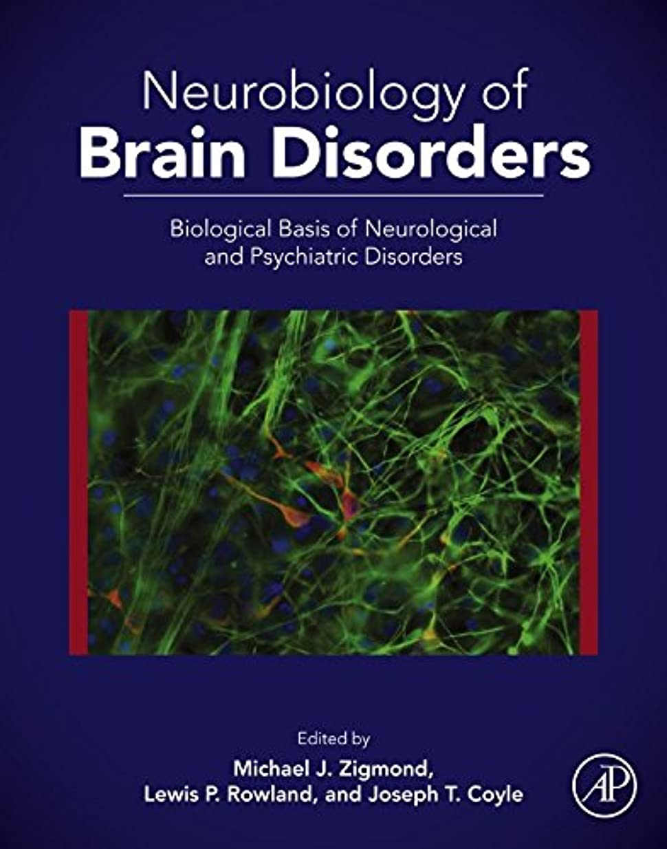 植物のレバー放課後Neurobiology of Brain Disorders: Biological Basis of Neurological and Psychiatric Disorders (English Edition)