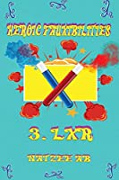 Heroic Fauxibilities - LXR (The Fauxibilities)