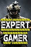 Expert Gamer: Notebook, Notepad, Journal, Jotter War Game Cheat Collection 100 Pages 9x6 Ruled Pages. PC, Console Gamer Gift Idea