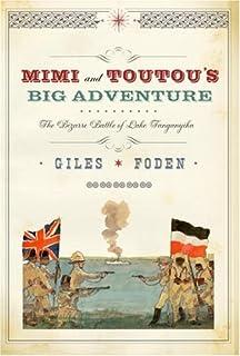 Mimi and Toutou's Big Adventure: The Bizarre Battle of Lake Tanganyika