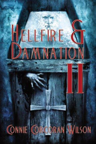 Book: Hellfire & Damnation II by Connie Corcoran Wilson