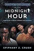Conversations in the Midnight Hour: A Journal with Scriptures of Wisdom and Consolation
