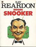 Bedside Snooker - Ray Reardon