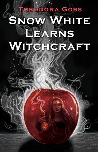Buchseite und Rezensionen zu 'Snow White Learns Witchcraft: Stories and Poems' von Theodora Goss