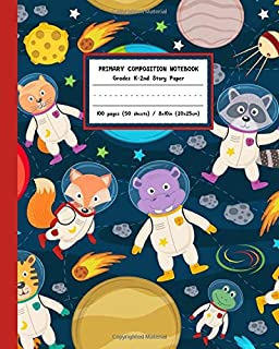 Primary Composition Notebook Grades K-2nd Story Paper: Adorable Space Animal Astronauts Cover with Writing and Drawing Jou...