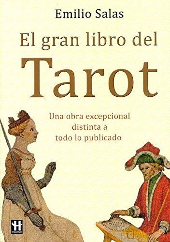 Gran libro del tarot, el: El libro más completo sobre el tarot