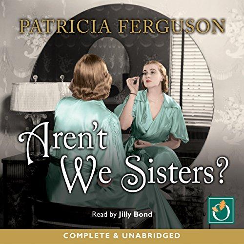 Aren't We Sisters? audiobook cover art