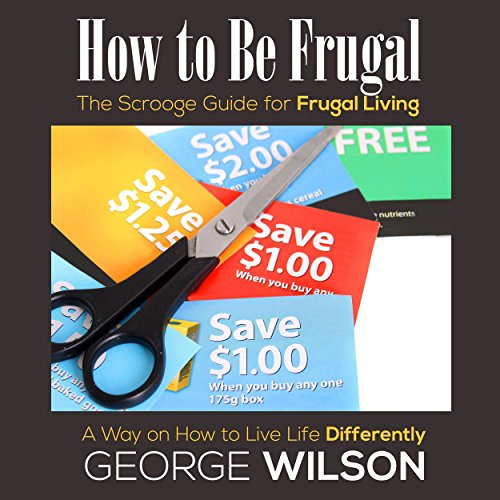 How to Be Frugal audiobook cover art