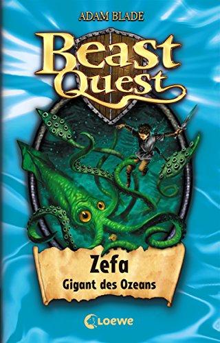 Beast Quest 7 Zefa Gigant Des Ozeans German Edition Ebook Blade Adam Wiese Petra Amazon Co Uk Kindle Store