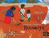 Tracking and Hunting Ruumiya