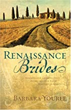 Renaissance Brides: Seventeenth-Century Italy Comes Alive in Four Historical Romances (Both Sides of the Easel/Forever is Not Long Enough/Silent Heart/Duel Love) (Heartsong Novella Collection)