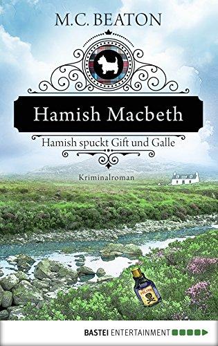 Buchseite und Rezensionen zu 'Hamish Macbeth spuckt Gift und Galle: Kriminalroman (Schottland-Krimis 4)' von Beaton, M. C.