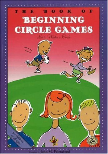 The Book of Beginning Circle Games: First Steps in Music for Preschool and Beyond