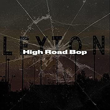 High Road Bop (feat. 2Trill)