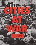 Tokyo (Cities at War)