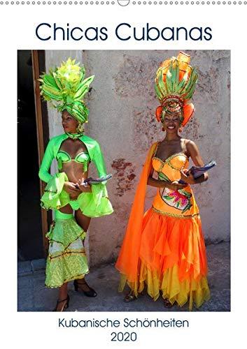 Chicas Cubanas - Kubanische Schönheiten (Wandkalender 2020 DIN A2 hoch): Kubanische Models in farbenfrohen Kostümen (Monatskalender, 14 Seiten )