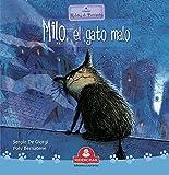 MILO, EL GATO MALO : colección relatos de perros y gatos (LIBROS INFANTILES...