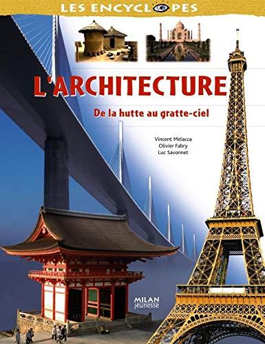 L'architecture: De la hutte au...