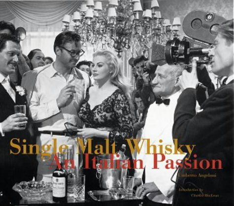 Single Malt Whiskey: An Italian Passion