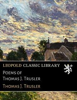 Poems of Thomas J. Trusler